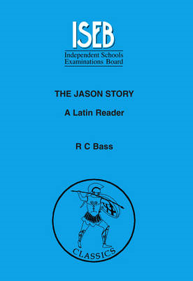 The Jason Story: A Latin Reader (BOK)