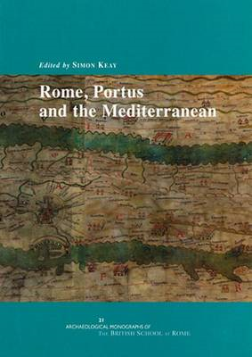 Rome, Portus and the Mediterranean (BOK)