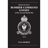RAF Bomber Command Losses of the Second World War: v. 5: 1944 (BOK)