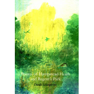 Poems of Hampstead Heath and Regent's Park (BOK)