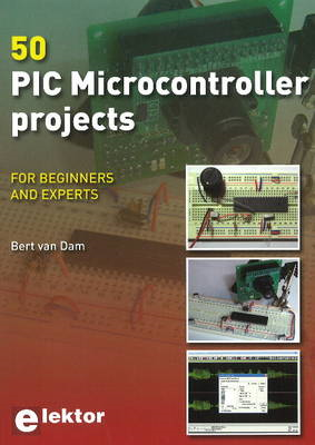 50 PIC Microcontroller Projects: For Beginners & Experts (BOK)