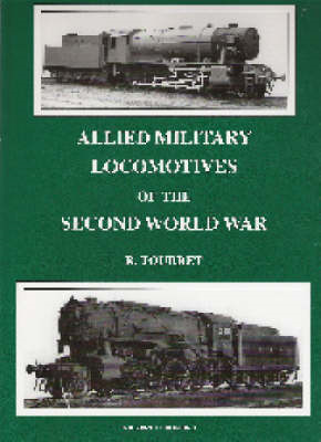 Allied Military Locomotives of the Second World War (BOK)