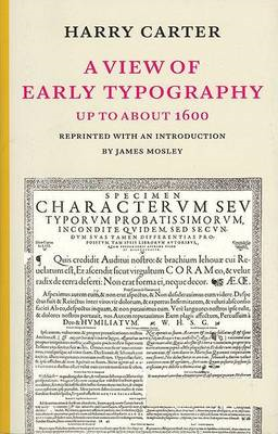 A View of Early Typography Up to About 1600 (BOK)
