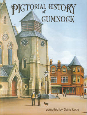 Pictorial History of Cumnock (BOK)