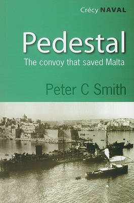 Pedestal: The Convoy That Saved Malta (BOK)