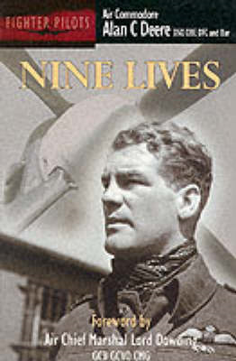 Nine Lives: Air Commodore Alan Deere (BOK)