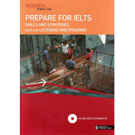 Prepare for IELTS Skills and Strategies: Bk. 1: Listening and Speaking (BOK)