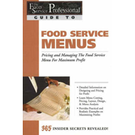 Food Service Professionals Guide to Food Service Menus (BOK)