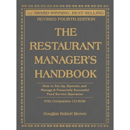 Restaurant Manager's Handbook: How to Set Up, Operate and Manage a Financially Successful Food Servi (BOK)