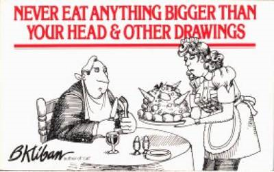 Never Eat Anything Bigger Than Your Head (BOK)