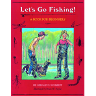 Let's Go Fishing: A Book for Beginners (BOK)