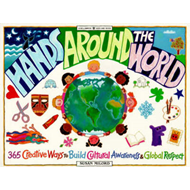 Hands Around the World: 365 Creative Ways to Build Cultural Awareness and Global Respect (BOK)
