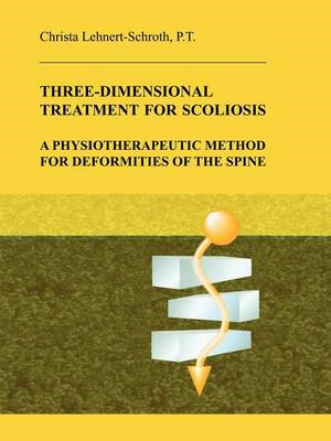 Three-Dimensional Treatment for Scoliosis (BOK)