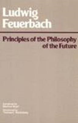 Principles of the Philosophy of the Future (BOK)