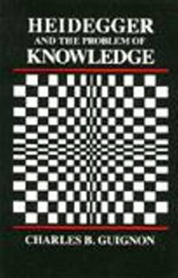Heidegger and the Problem of Knowledge (BOK)