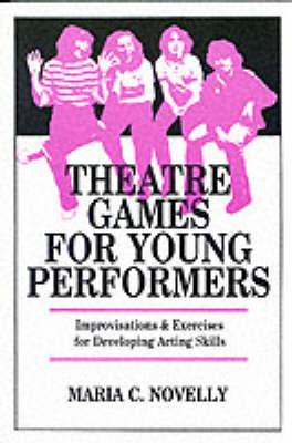 Theatre Games for Young Performers (BOK)