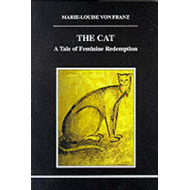 The Cat: A Tale of Feminine Redemption (BOK)