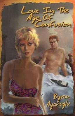 Love in the Age of Confusion (BOK)