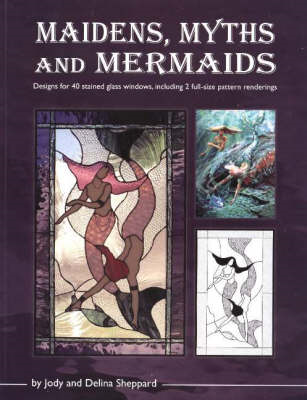 Maidens, Myths and Mermaids (BOK)
