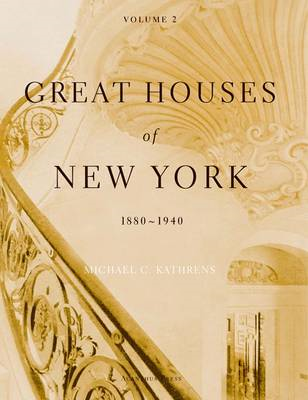 Great Houses of New York, 1880-1940 (BOK)