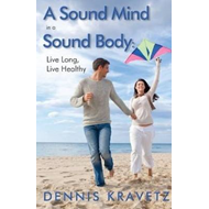 Sound Mind in a Sound Body (BOK)