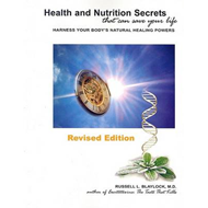 Health and Nutrition Secrets That Can Save Your Life: Harness Your Body's Natural Healing Powers (BOK)