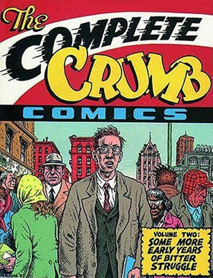 The Complete Crumb Comics: Volume two: Some More Early Years of Bitter Struggle (BOK)