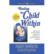 Healing the Child within (BOK)
