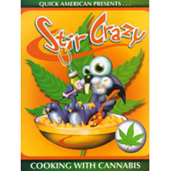 Stir Crazy: Cooking with Cannabis (BOK)