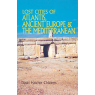 Lost Cities of Atlantis, Ancient Europe and the Mediterranean (BOK)