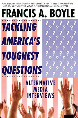 Tackling America's Toughest Questions: Alternative Media Interviews (BOK)