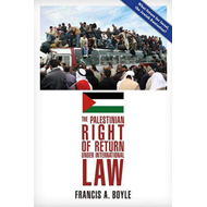 The Palestinian Right of Return Under International Law (BOK)