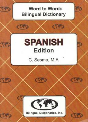 English-Spanish & Spanish-English Word-to-Word Dictionary (BOK)