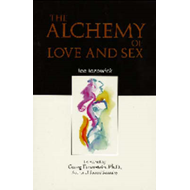 Alchemy of Love and Sex (BOK)
