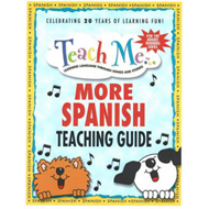 Teach Me More Spanish Teaching Guide: Learning Language Through Songs and Stories (BOK)