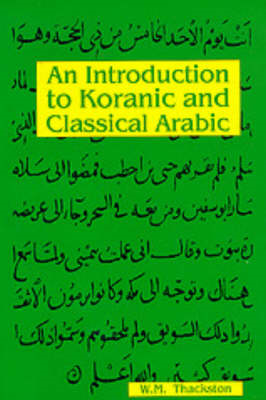 Introduction to Koranic and Classical Arabic (BOK)