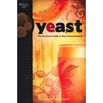 Yeast: The Practical Guide to Beer Fermentation (BOK)