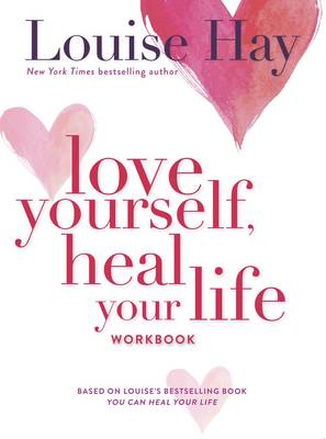 Love Yourself, Heal Your Life Workbook (BOK)