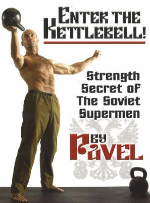 Enter the Kettlebell! (BOK)