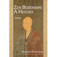 Zen Buddhism: A History (Japan): Volume 2 (BOK)