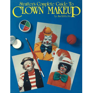 Strutters Complete Guide to Clown Makeup (BOK)