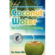 Coconut Water for Health and Healing (BOK)