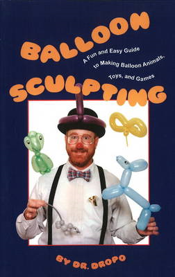 Balloon Sculpting (BOK)