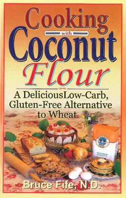 Cooking with Coconut Flour (BOK)