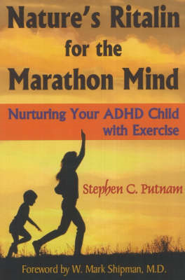 Nature's Ritalin for the Marathon Mind (BOK)
