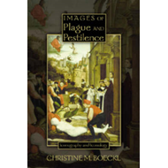 Images of Plague and Pestilence (BOK)