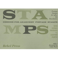 Stamps: Designs for Anarchist Postage Stamps (BOK)