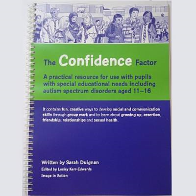 The Confidence Factor: A Practical Resource for Use with Pupils with Special Educational Needs Inclu (BOK)