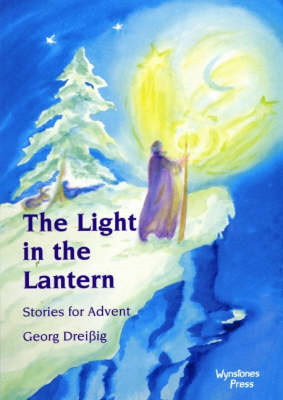 The Light in the Lantern: Stories for an Advent Calendar (BOK)