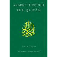 Arabic Through the Qur'an (BOK)
